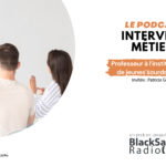 BlackSand Radio, l'interview métier #01 : Professeur à l'institut national de jeunes sourds de Paris
