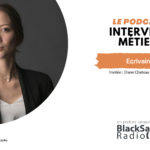 BlackSand Radio, l'interview métier #04 : Écrivaine